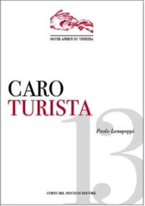 Caro Turista - Paolo Lanapoppi