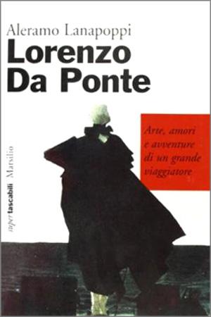 Lorenzo Da Ponte - biografia del librettista di Mozart - edizione tascabile