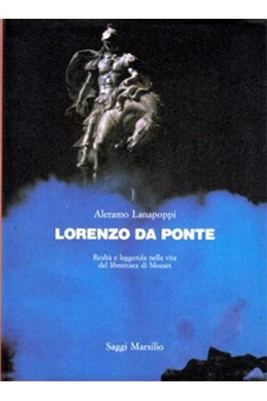 Lorenzo Da Ponte - biografia del librettista di Mozart - edizione rilegata